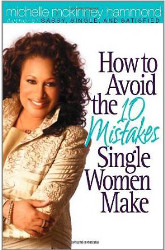 10 mistakes single women make