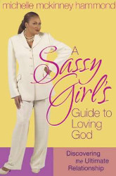a sassy girls guide to loving god